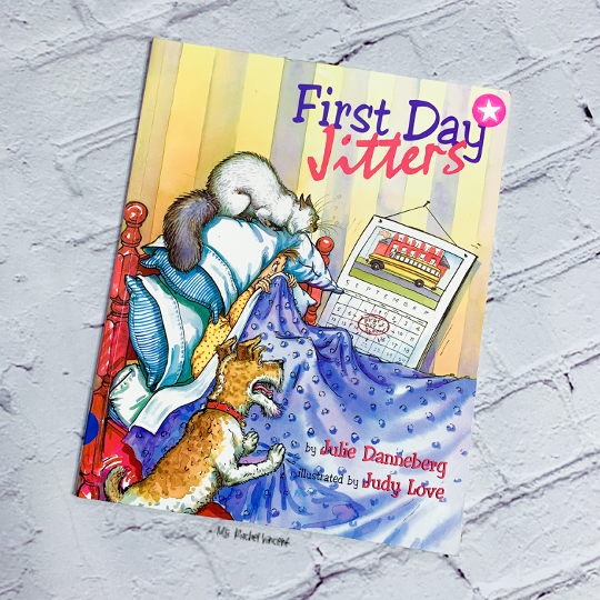 Back to School Read Alouds First Day Jitters