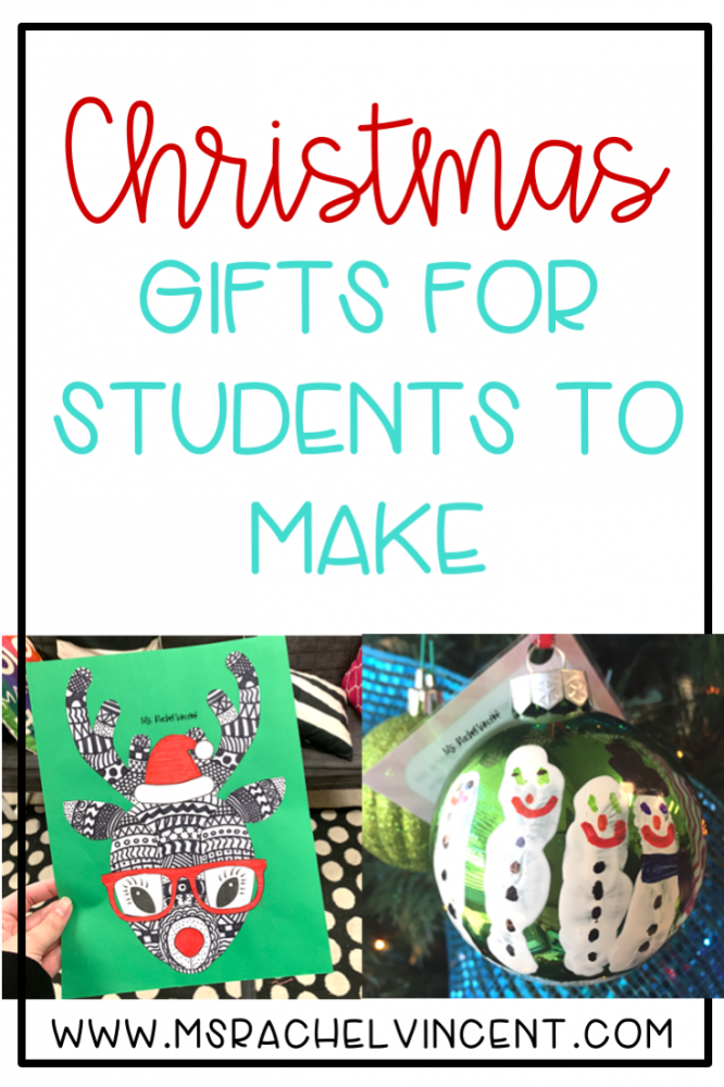 Christmas gifts for students to make