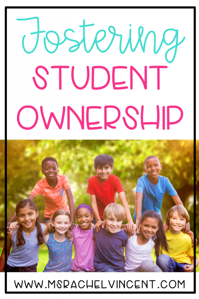 Fostering student ownership is important! These 3 ways will help you develop that in your classroom.
