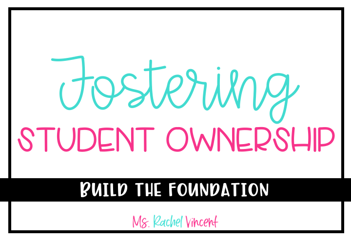Fostering student ownership