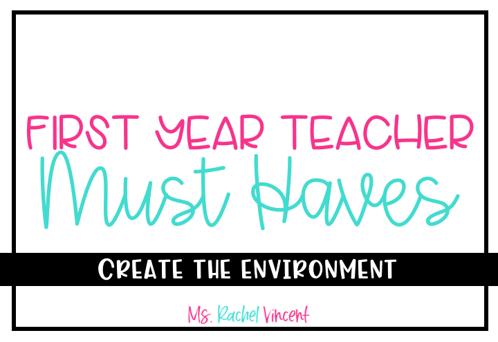 First Year Teacher Must Haves