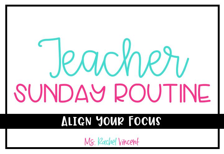 Teacher Sunday Routine