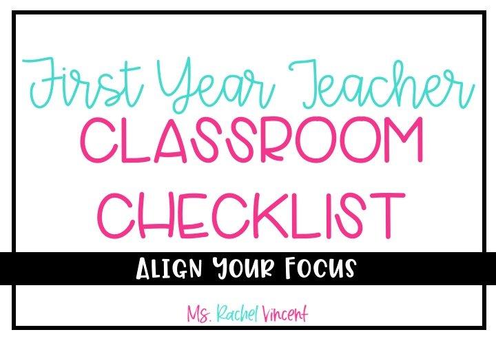 first year teacher classroom checklist