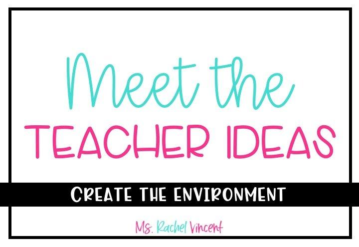meet the teacher classroom ideas