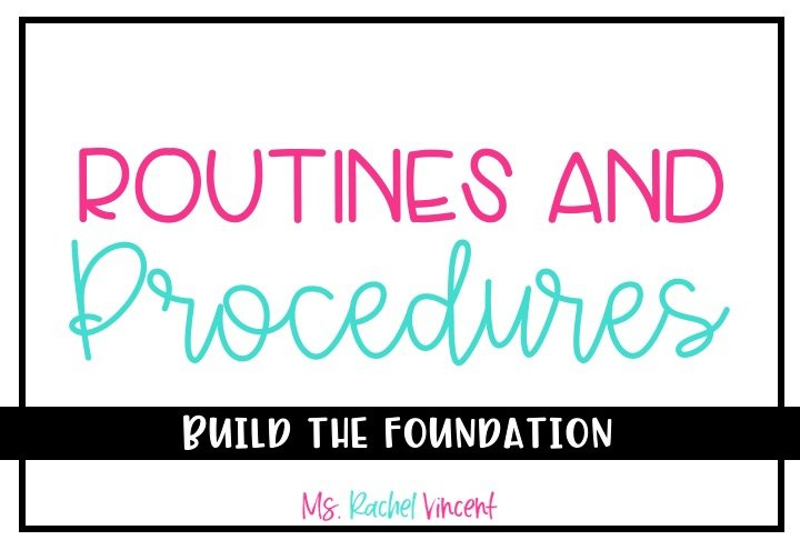 routines and procedures in the classroom